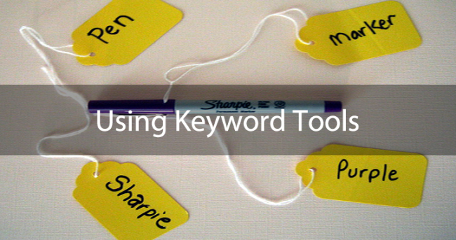 Using Keyword Tools