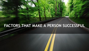 Factors That Make a Person Successful